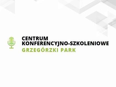 Centrum Konferencyjno-Szkoleniowe Grzegórzki Park