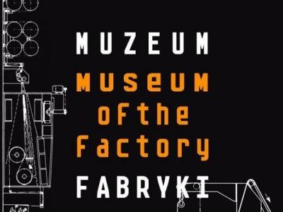 Muzeum Fabryki