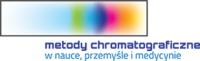 IV Ogólnopolska Konferencja Naukowa Metody chromatograficzne w nauce, przemyśle i medycynie