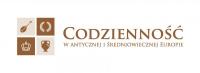 V Ogólnopolska Konferencja Naukowa Codzienność w antycznej i średniowiecznej Europie