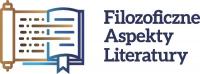 III Ogólnopolska Konferencja Naukowa Filozoficzne aspekty literatury