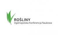 Ogólnopolska Konferencja Naukowa - Rośliny w naukach medycznych i przyrodniczych