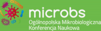 III Ogólnopolska Mikrobiologiczna Konferencja Naukowa Microbs