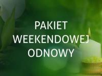 Pakiet Weekendowej Odnowy